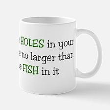 May The Holes Mug