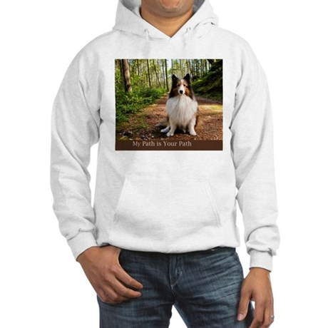 My Path is Your Path Hooded Sweatshirt