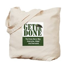 Get Er Done - Improvise, Adapt and Overcome Tote B