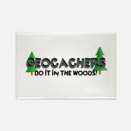 Geocachers Do It In The Woods Rectangle Magnet