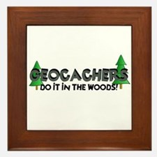 Geocachers Do It In The Woods Framed Tile