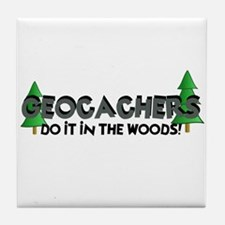Geocachers Do It In The Woods Tile Coaster
