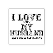 "I Love My Husband Square Sticker 3"" x 3"""