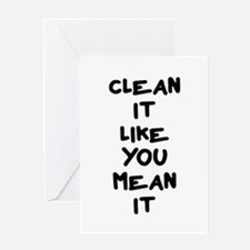 Mean Clean Greeting Card