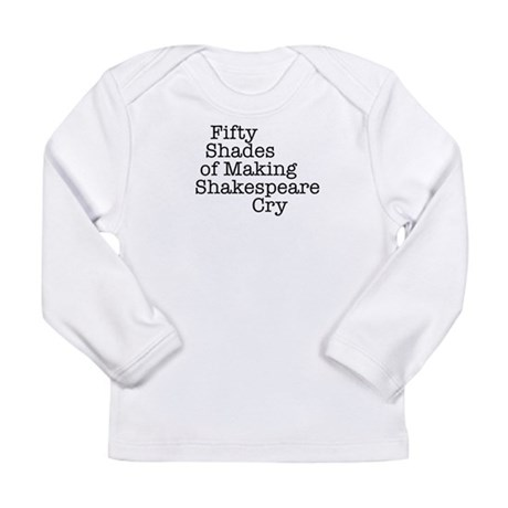 Fifty Shades of Making Shakespeare cry Long Sleeve