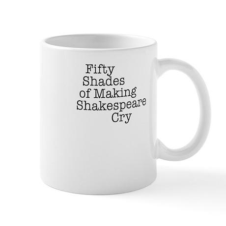 Fifty Shades of Making Shakespeare cry Mug
