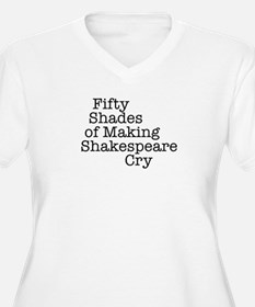 Fifty Shades of Making Shakespeare cry T-Shirt