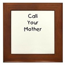 Call Your Mother Framed Tile