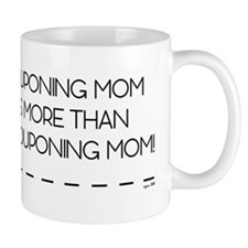 MY COUPONING MOM... Mug