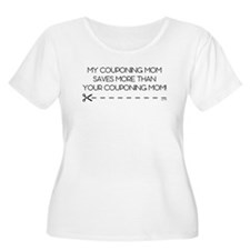 MY COUPONING MOM... T-Shirt