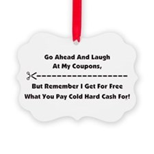 GO AHEAD LAUGH... Ornament