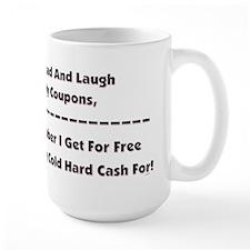 GO AHEAD LAUGH... Mug