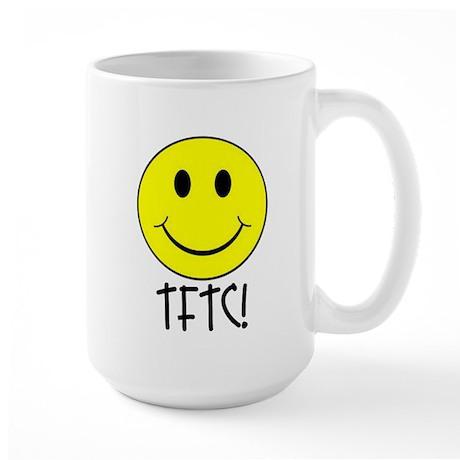 TFTC with Smiley Large Mug