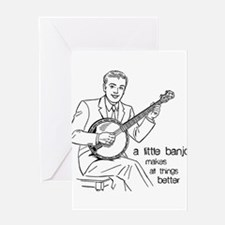Little Banjo Makes All Things Better Greeting Card
