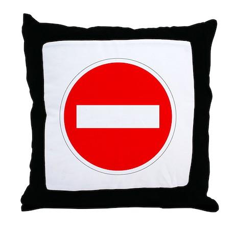 Do Not Enter Throw Pillow