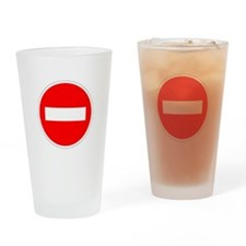 Do Not Enter Drinking Glass