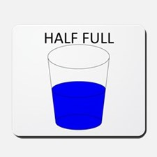 Glass Half Full Mousepad