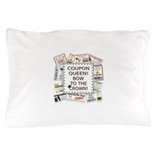 COUPON QUEEN! Pillow Case