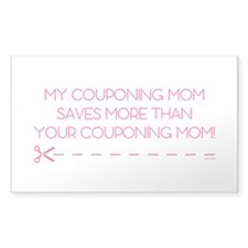 MY COUPONING MOM... Decal