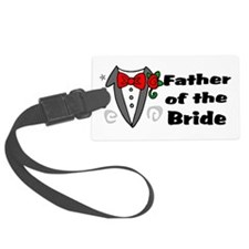 Father Of Bride Luggage Tag
