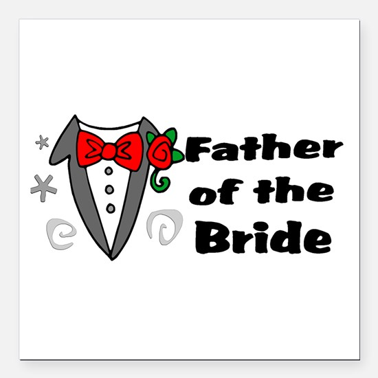 "Father Of Bride Square Car Magnet 3"" x 3"""