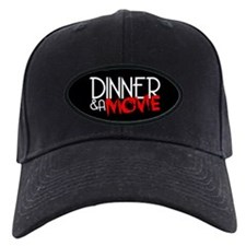 Dinner & A Movie Baseball Hat