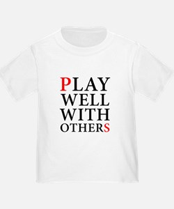 Play Well With Others T