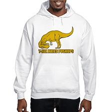 T-rex Hares Pushups Hoodie Sweatshirt