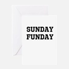 Sunday Funday Greeting Card