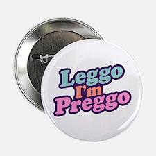 Leggo I'm Preggo Button