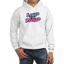 Leggo I'm Preggo Hoodie