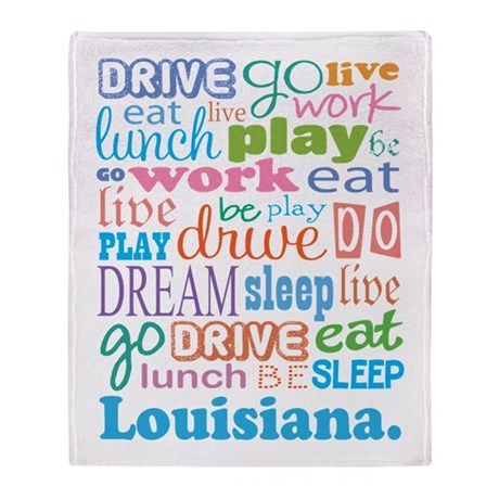 live dream Louisiana Throw Blanket