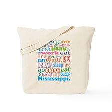 live dream Mississippi Tote Bag