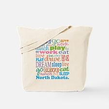 live dream North Dakota Tote Bag