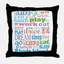 live dream Rhode Island Throw Pillow