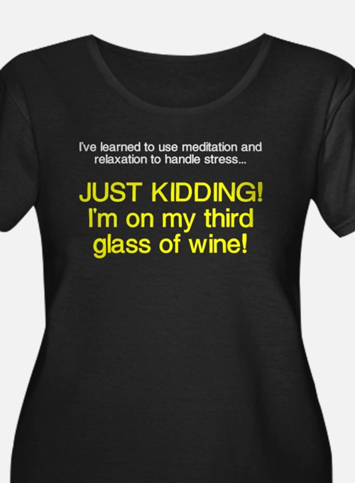 Just kidding I'm on wine T