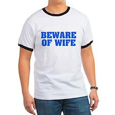 Beware of Wife T
