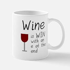 Wine is wine with an e Mug