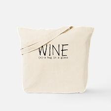 Wine Hug In A Glass Tote Bag