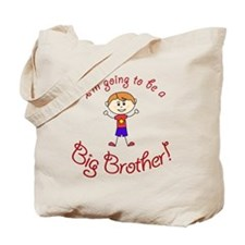 Im going to be a Big Brother! Tote Bag