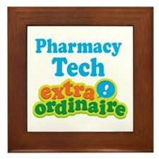 Pharmacy Tech Extraordinaire Framed Tile