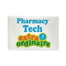 Pharmacy Tech Extraordinaire Rectangle Magnet