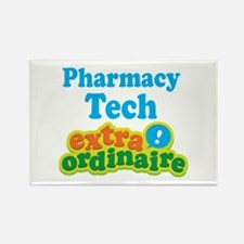 Pharmacy Tech Extraordinaire Rectangle Magnet
