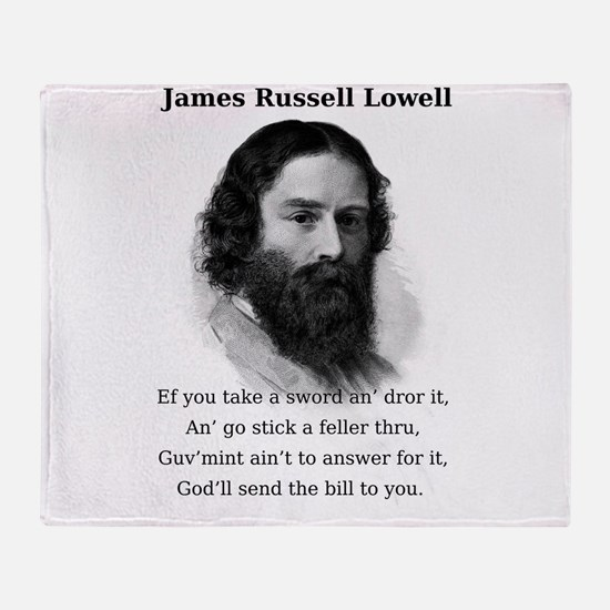Ef You Take A Sword - James Russell Lowell Throw B