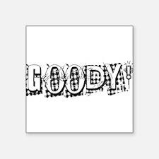 "Goody in white Square Sticker 3"" x 3"""