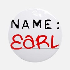 Name Earl Ornament (Round)