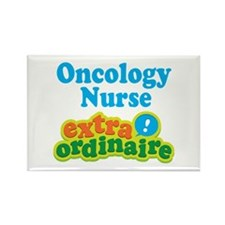 Oncology Nurse Extraordinaire Rectangle Magnet