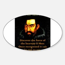 Discover The Force Of The Heavens - Kepler Decal
