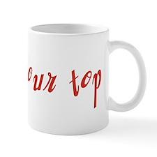 Blow Your Top Mug