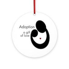 ADOPTION GIFT OF LOVE Ornament (Round)